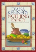 Nothing Fancy: Recipes and Recollections of Soul-Satisfying Food