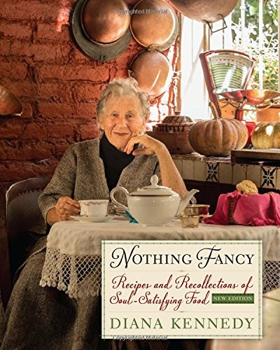 Diana Kennedy Nothing Fancy book cover