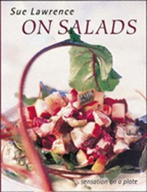 On Salads: Sensation on a Plate