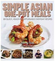 One-pot Asian: 80 Quick, Healthy and Affordable Everyday Recipes