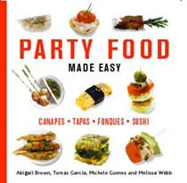 Party Food Made Easy: Canapes--Tapas--Fondues--Sushi