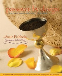 Passover by Design: Picture Perfect Kosher by Design Recipes for the Holiday
