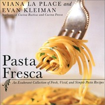Pasta Fresca (Revised): An Exuberant Collection of Fresh, Vivid, and Simple Pasta Recipes