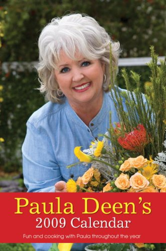 Paula Deen's Calendar: Fun and Cooking with Paula Throughout the Year