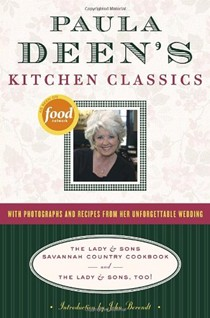 Paula Deen's Kitchen Classics: The Lady & Sons Savannah Country Cookbook and The Lady & Sons, Too!