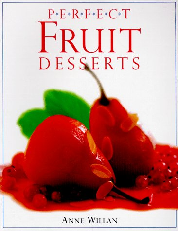 Perfect Fruit Desserts