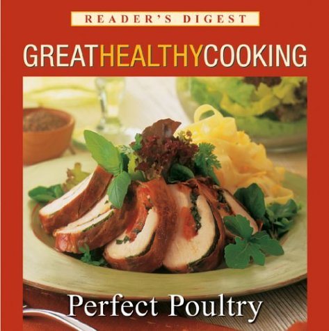 Perfect Poultry: Great Healthy Cooking