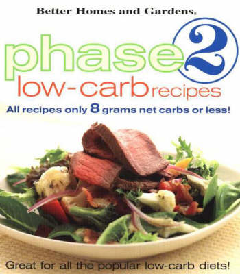 Phase 2 Low-Carb Recipes: Better Homes & Garden