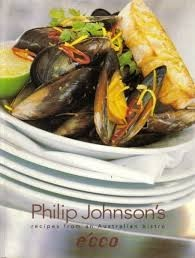 Philip Johnson's Écco: Recipes from an Australian Bistro