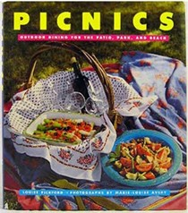 Picnics: Outdoor Dining for the Patio, Park, and Beach