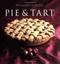 Pie and Tart: Williams-Sonoma Collection