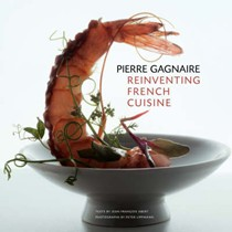 Pierre Gagnaire: Reinventing French Cuisine