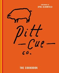 Pitt Cue Co.: The Cookbook