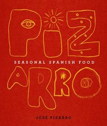 Pizarro: Seasonal Spanish Food