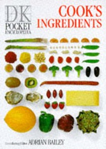 Pocket Encyclopaedia of Cook's Ingredients