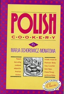 Polish Cookery: Poland's Bestselling Cookbook Adapted for American Kitchens