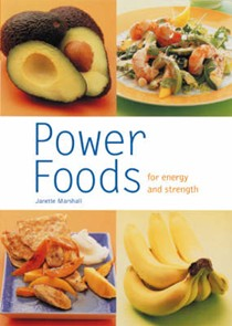 Power Food: For Energy and Strength