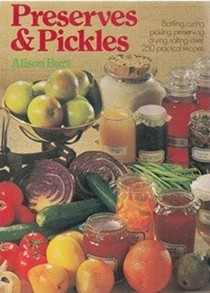 Preserves and Pickles