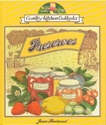 Preserves (Country Kitchen Cookbooks)
