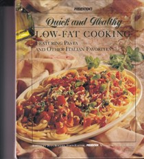 Prevention's Quick & Healthy Low-Fat Cooking: Featuring Pasta and Other Italian Favorites
