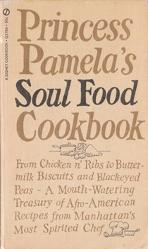 Princess Pamela's Soul Food Cookbook