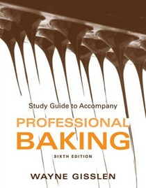 Professional Baking: Study Guide - College Version
