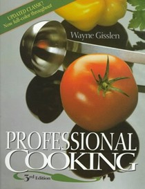 Professional Cooking (3rd Edition)