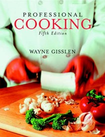 Professional Cooking (5th Edition)