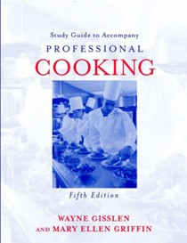 Professional Cooking: Study guide to accompany 5th edition