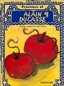 Provence of Alain Ducasse