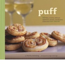 Puff: 50 Flaky, Crunchy, Delicious Appetizers, Entrees, and Desserts Made With Puff Pastry