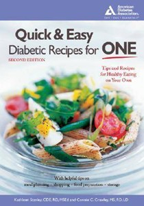 Quick & Easy Diabetic Recipes for One, 2nd Edition: Tips and Recipes for Eating Healthy on Your Own