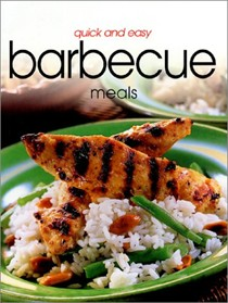 Quick and Easy Barbecue Meals
