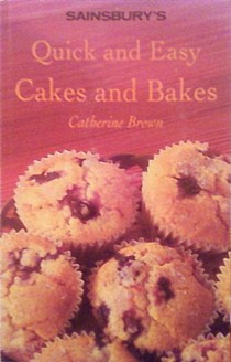 Quick and Easy Cakes and Bakes