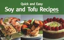 Quick And Easy Soy & Tofu Recipes