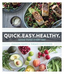 Quick. Easy. Healthy. : Good Food Every Day