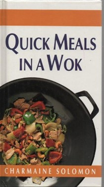 Quick Meals in a Wok
