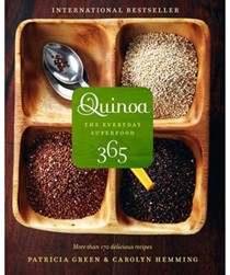 Quinoa 365: The Everyday Superfood: More Than 170 Delicious Recipes