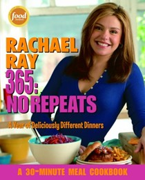 Rachael Ray 365 No Repeats:  A Year of Deliciously Different Dinners