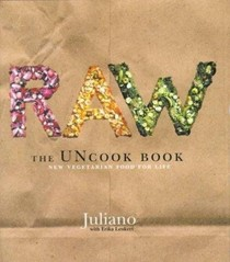Raw - The UNcook Book: New Vegetarian Food For Life