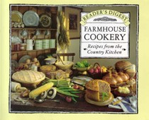 Reader's Digest Farmhouse Cookery: Recipes from the Country Kitchen