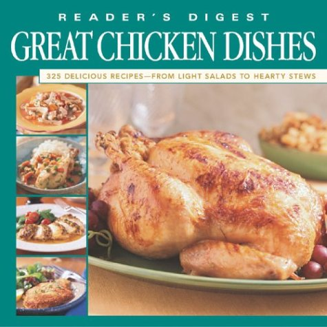 Reader's Digest Great Chicken Dishes