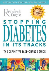 Reader's Digest  Stopping Diabetes In Its Tracks: The Definitive Take-Charge Guide
