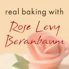 Real Baking with Rose Levy Beranbaum