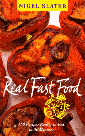 Real Fast Food: 350 Recipes Ready-To-Eat In 30 Minutes (USA)