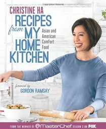 Recipes from My Home Kitchen: Asian and American Comfort Food