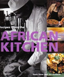 Recipes from the African Kitchen: A Day in the Life of a Safari Chef