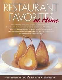 Restaurant Favorites At Home: A Best Recipe Classic