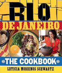 Rio De Janiero: the Cookbook