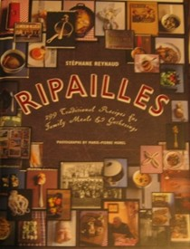Ripailles: 299 Traditional Recipes for Family Meals and Gatherings